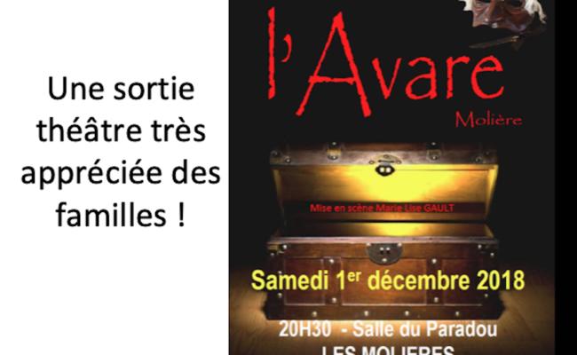 """Samedi 1er décembre 2018 : Sortie théâtre """"L'Avare"""""""