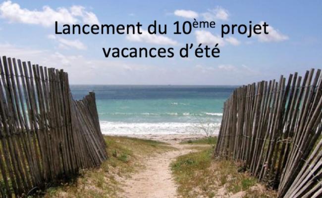 Lancement du projet vacances d'été 2019
