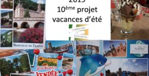 Bilan 10ème projet vacances