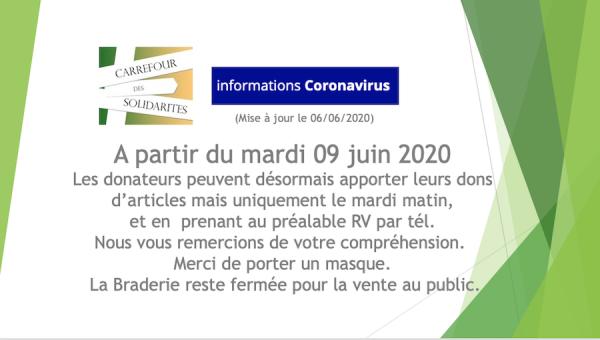 A partir du 9 juin 2020 : reprise des dons d'articles pour la braderie.